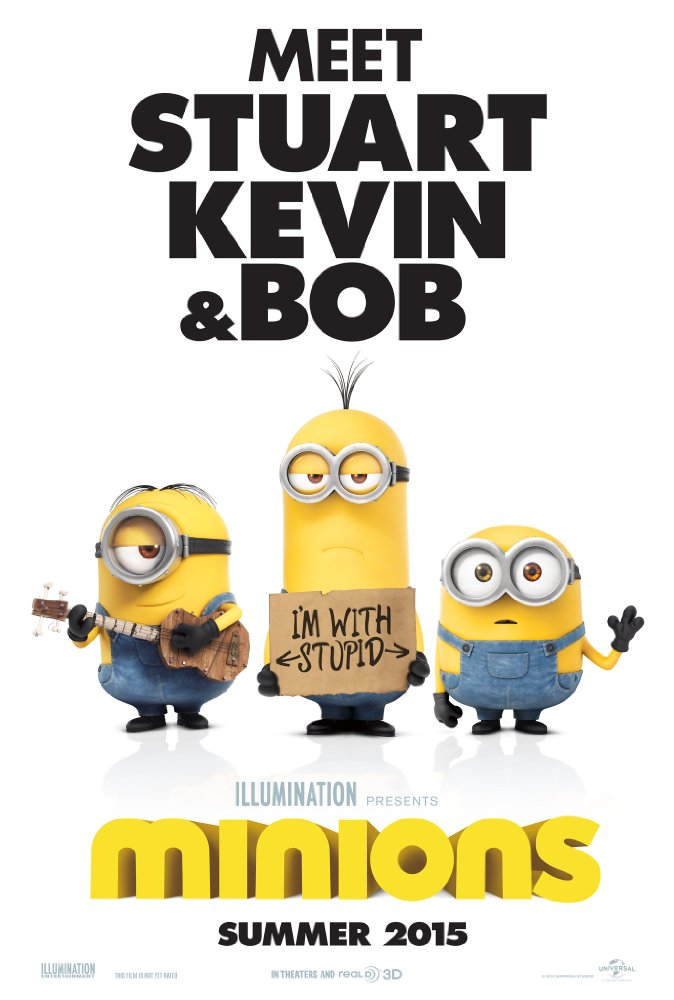 Minions movie poster. Meet Stuart Kevin and Bob Summer 2015.